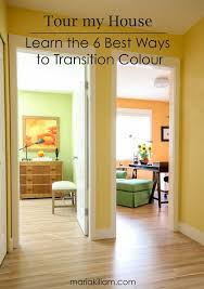 tour my house learn the 6 best ways to transition colour maria