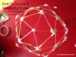 how to build an easy geodesic dome serving from home