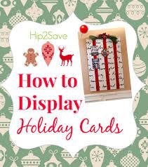 creative christmas card display ideas u2013 hip2save