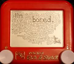 in my dreams i was completely inept with an etch a sketch