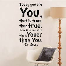 toprate tm dr seuss today you are you wall art vinyl decals