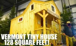 Tiny House Square Footage 128 Square Foot Tiny House On Wheels Tour At Vermont Home Show
