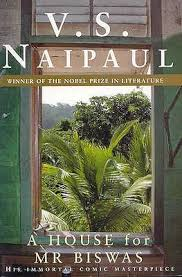 When A Stranger Calls House A House For Mr Biswas By V S Naipaul