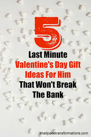 cheap valentines day gifts for him 5 last minute thrifty s day gift ideas for him