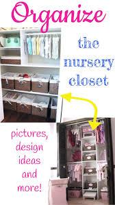 brilliant and easy baby closet organization and nursery closet