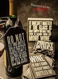 Wine As A Gift 55 Best Gift Ideas Images On Pinterest Decorative Signs Great