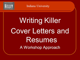 jobtalks writing killer resumes and cover letters workshop indiana