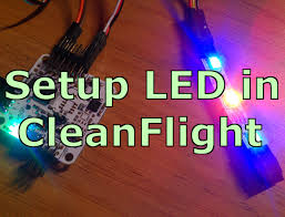 connecting led light strips setting up rgb led on cleanflight naze32 colorful ws2811 ws2812