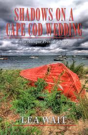 shadows on a cape cod wedding lea wait maine author novels for
