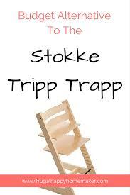 budget alternative to the stokke tripp trapp frugal happy homemaker