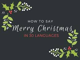how to say merry in 30 languages language news