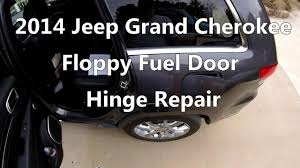 jeep grand fuel replacement 2014 jeep grand fuel door fix