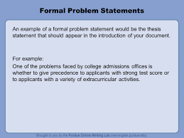 tentative thesis examples problem statements by patti poblete and tristan abbott ppt download formal problem statements an example of a formal problem statement would be the thesis statement that