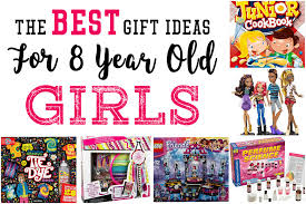 best gift ideas for 8 year best toys for