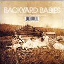 Backyard Song Backyard Babies A Song For The Outcast At Discogs