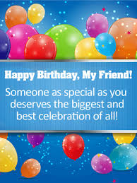 have the best birthday happy birthday card for friends a