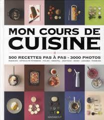 livre de cuisine marabout mon cours de cuisine 500 recettes pas à pas 7000 photos broché