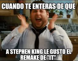 Stephen King Meme - meme maker cuando te enteras de que a stephen king le gusto el