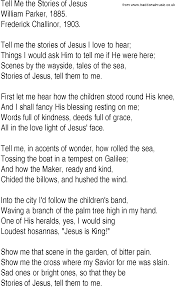hymn and gospel song lyrics for tell me the stories of jesus by