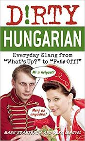 darty si e hungarian everyday slang from what s up to f