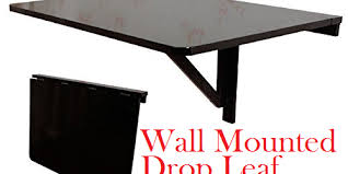 Wall Mounted Drop Leaf Folding Table Best Wall Mounted Drop Leaf Table 2017 Best Wall Mounted Products