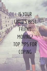 friendship quotes kindergarten is your child u0027s best friend moving away 12 tips for coping a