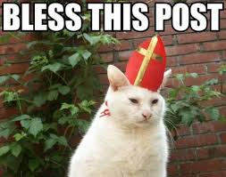 Post Meme - pope cat bless this post know your meme