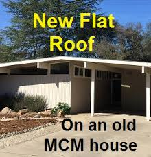 mcm home a new flat roof for an old mid century modern house