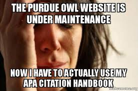 Make A Meme Website - the purdue owl website is under maintenance now i have to actually