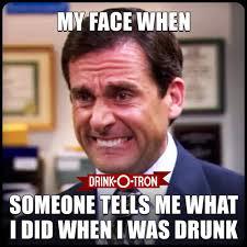Drunk Face Meme - drink o tron drunk meme drunk memes pinterest meme drunk