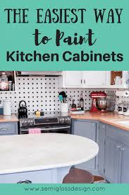 what is the best way to paint cabinet doors the easiest way to paint kitchen cabinets semigloss design