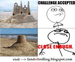 Close Enough Meme - home close enough meme me in the beach