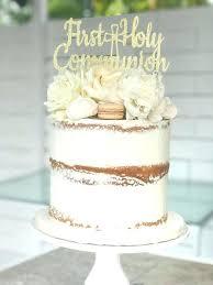 communion ideas 1st holy communion cake decoration ideas topper cake ideas