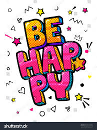 be happy message pop style stock vector 689140006