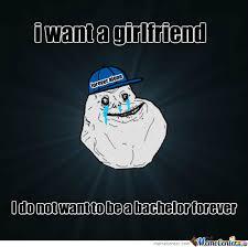 I Need A Girlfriend Meme - i want a girlfriend by setiajipamungkas meme center