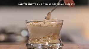 cuisiner marrons frais ma recette de mont blanc express laurent mariotte