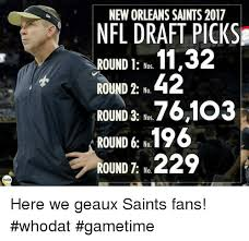 New Orleans Saints Memes - nola new orleans saints 2017 nfl draft pick se round 1 1132 nos