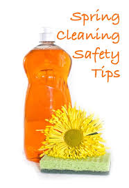 spring clean spring cleaning safety tips