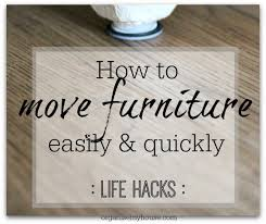 how to move furniture easily and quickly with no scratches