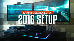 2016 graphic design work setup youtube