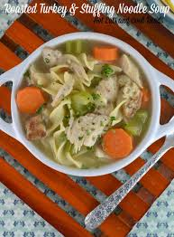 eats and cool reads roasted turkey and noodle soup