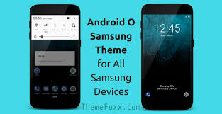 samsung android android oreo samsung theme for all samsung devices