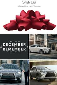lexus annual sales events 31 best december to remember images on pinterest christmas ideas