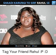 Tag A Friend Meme - why people must know about these racist sexist tag a friend memes