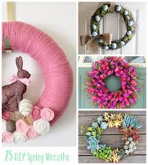 Diy Wreaths 25 Diy Spring Wreaths