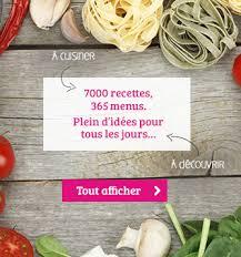 recette cuisine du jour cuisine des milliers d idées de recettes croquons la vie nestlé