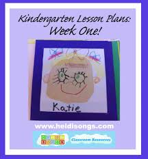 kindergarten lesson plans week one heidi songs