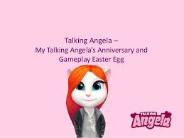 talking easter eggs talking angela my talking angela s anniversary and gameplay easter
