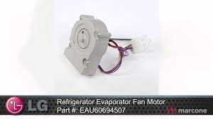 refrigerator evaporator fan replacement lg refrigerator evaporator fan motor part eau60694507 youtube
