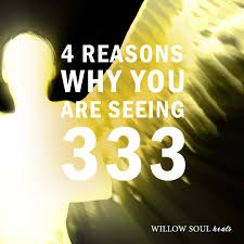 4 reasons why you are seeing 3 33 the meaning of 333 willow soul